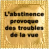 1 X preservatif L'abstinence provoque des troubles..
