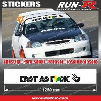Adhesifs JDM Sticker pare-soleil JDM 140 cm blanc FAST AS FUCK compatible Honda Nissan Toyota Subaru Mazda Run-R Stickers