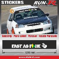 Adhesifs JDM Sticker pare-soleil JDM 140 cm noir FAST AS FUCK compatible Honda Nissan Toyota Subaru Mazda Run-R Stickers