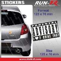 Adhesifs Sexy 1 sticker I LOVE TO DRIVE FAST 12.5 cm - Parental Advisory