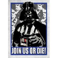 Affiche Poster metallique Star Wars Galactic Propaganda - Join Us or Die - Generique