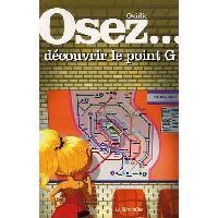 Librairie Livre Osez decouvrir le point G