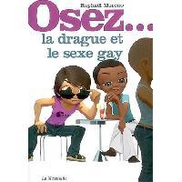 Librairie Livre Osez la drague et le sexe gay