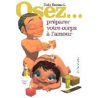 Librairie Osez preparer votre corps a l amour
