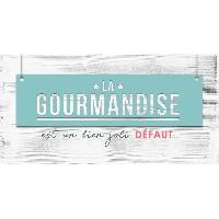 Objet De Decoration Murale GOURMANDISE Image contrecollée 20X40 cm La gourmandise Aucune