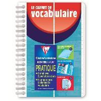 Papier - Cahier - Carnet CLAIREFONTAINE - Carnet de vocabulaire KOVERBOOK - 11 x 17 - 100 pages lignees + marge - Couverture polypro translucide