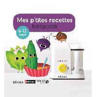 Robot Bebe Livre Mes P'tites recettes 9-12 mois