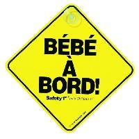Signaletique Bebe A Bord SAFETY 1st Bebe a Bord