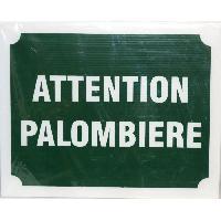 Sport De Tir - Chasse Panneau Attention Palombiere X 3