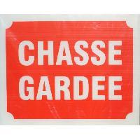 Sport De Tir - Chasse Panneau Chasse Gardee X 3
