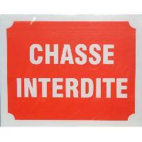 Sport De Tir - Chasse Panneau Chasse Interdite X 3
