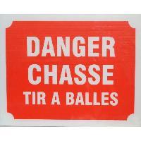 Sport De Tir - Chasse Panneau Danger Chasse Tir a Balles X 3