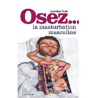 Librairie érotique LRDP - Osez la masturbation masculine