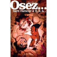 Librairie LRDP - Osez faire l amour a 2 3 4