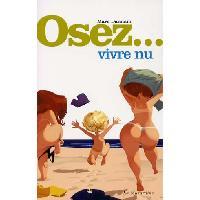 Librairie LRDP - Osez vivre nu